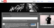Lady Gaga is working with Google on a new YouTube campaign that puts her in touch with fans via video, and marketers might be inspired by her use of social media to engage her audience.