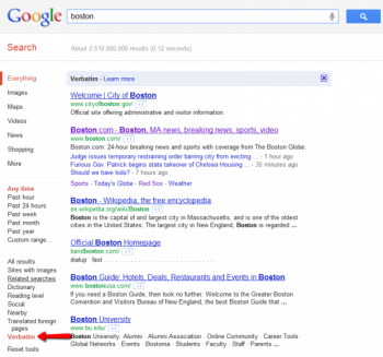 "The Verbatim search tool recently added to Google will replace the ""+"" feature, which will now be used to direct searchers directly to an organization's Google+ account."