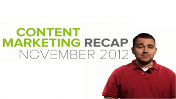 Insights on November's hottest content marketing developments can help marketers get an end-of-year edge.